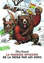 La fameuse invasion de la Sicile par les ours de Dino Buzzati