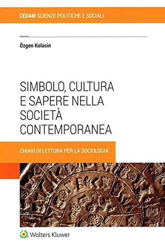 Simbolo, cultura e sapere nella società contemporanea