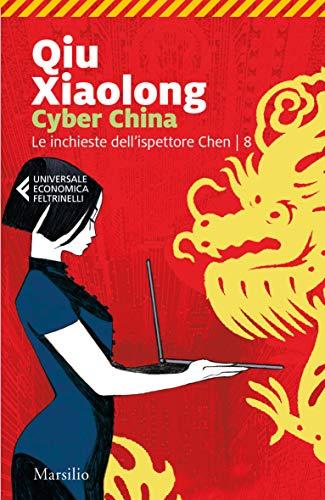 Cyber China (Le inchieste dell'ispettore Chen Vol. 8)