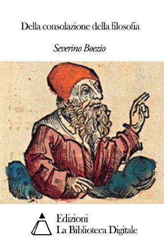 Della consolazione della filosofia (Italian Edition)