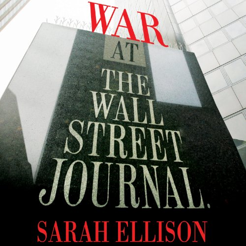 War at the Wall Street Journal audiobook cover art
