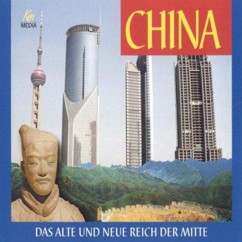China. Das alte und das neue Reich der Mitte Titelbild