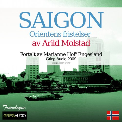 Reiseskildring - Saigon [Travelogue - Saigon] audiobook cover art