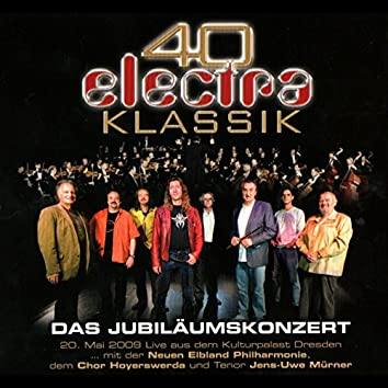 40 Jahre Electra Klassik - Das Jubiläumskonzert