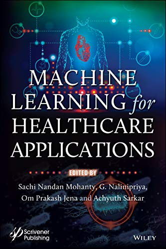 Machine Learning for Healthcare Applications Front Cover