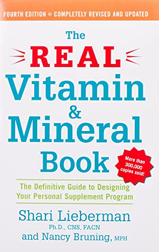 The Real Vitamin and Mineral Book, …