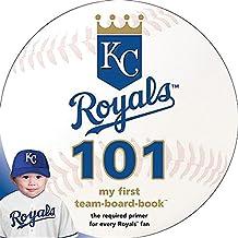 Kansas City Royals 101: My First Team-Board-Book