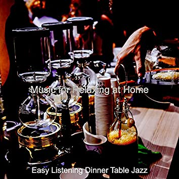 Music for Relaxing at Home