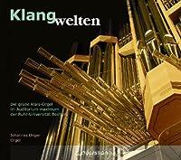 Klangwelten - Die grose Klais-Orgel im Auditorium Maximum der Ruhr-Universitat Bochum by Johannes Unger