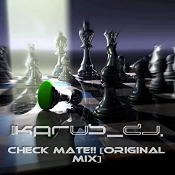 Check Mate!! (Original Mix)