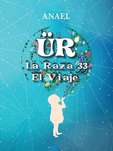 Ür La Raza 33 - El viaje