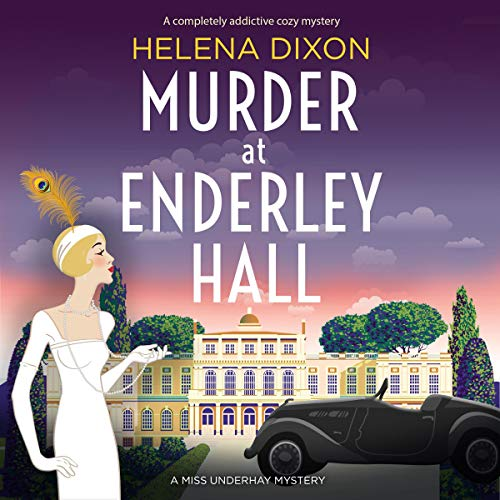 Murder at Enderley Hall: A Completely Addictive Cozy Mystery audiobook cover art