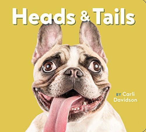 Heads & Tails: (Dog Books, Books About Dogs, Dog Gifts for Dog Lovers)