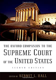 The Oxford Companion to the Supreme Court of the United States (Oxford Companions)