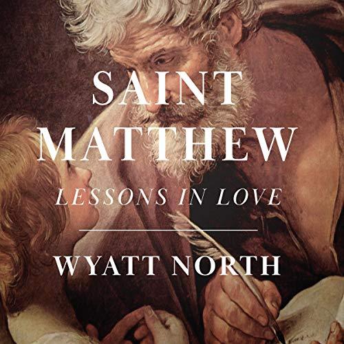 Saint Matthew: A Life of Love cover art