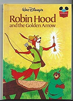 Walt Disney Productions Presents : Robin Hood and the Golden Arrow - Book  of the Disney's Wonderful World of Reading