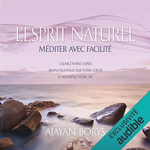 『L'esprit naturel. Méditer avec facilité』のカバーアート