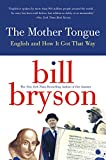 The Mother Tongue - English and How it Got that Way (English Edition) - Format Kindle - 8,99 €