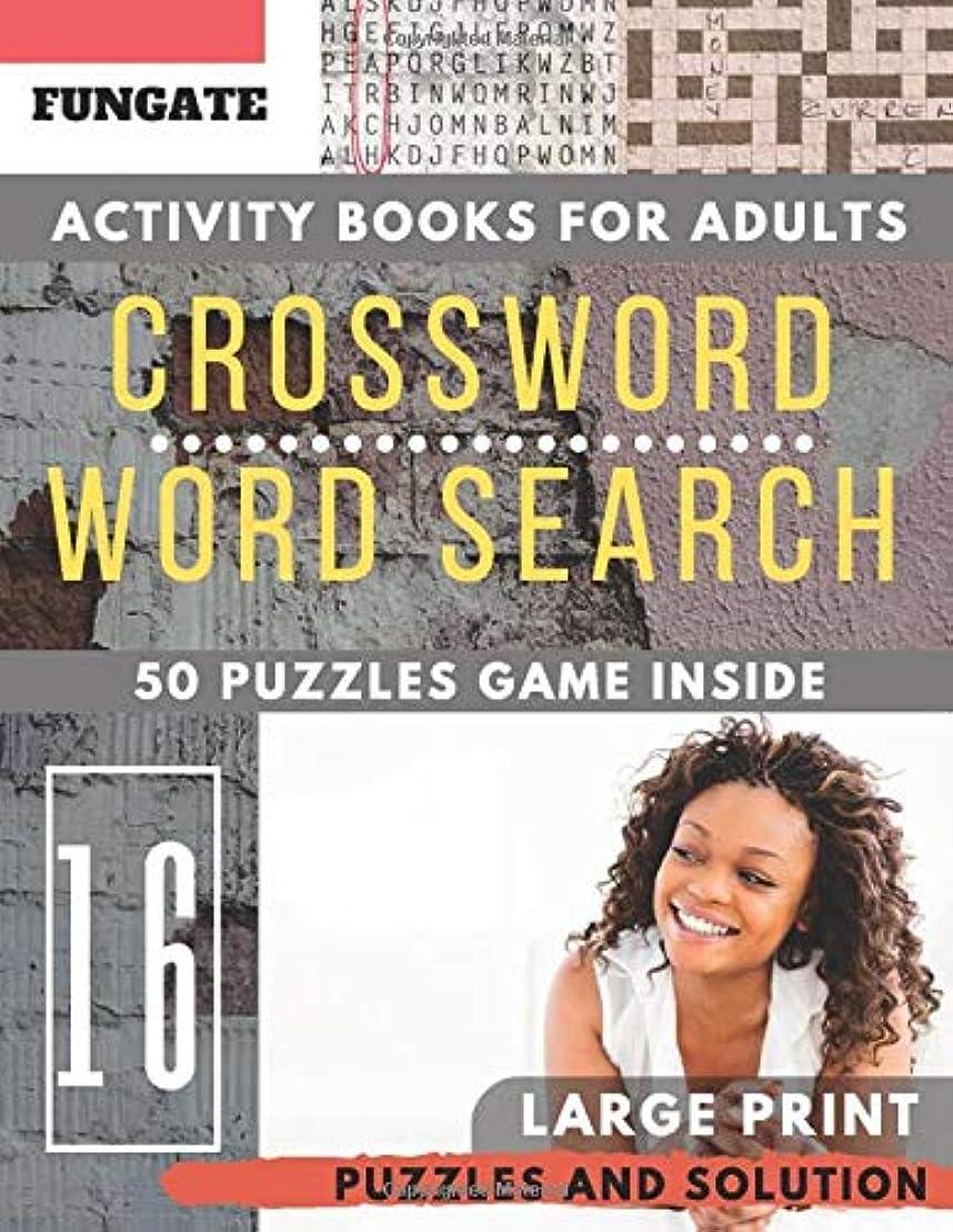 受信確執甘くするActivity books for adults: FunGate Crossword Wordsearch puzzles books Large Print (brain improvement games for Adults & Seniors) (Puzzle books for adults Large Print)