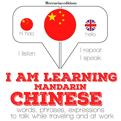 I am learning Mandarin Chinese  By  cover art