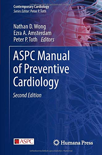 Compare Textbook Prices for ASPC Manual of Preventive Cardiology Contemporary Cardiology 2nd ed. 2021 Edition ISBN 9783030562786 by Wong, Nathan D.,Amsterdam, Ezra A.,Toth, Peter P.