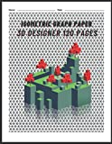 ISOMETRIC GRAPH PAPER FOR 3D DESIGNER: 1/4 inch Triangle Equilateral 8.5' x 11' 120 Pages