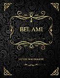 Bel-Ami: Edition Collector - Guy de Maupassant
