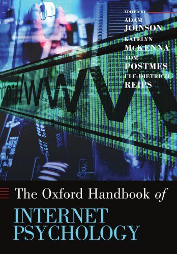 Oxford Handbook of Internet Psychology (Oxford Library of Psychology)