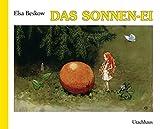 Das Sonnenei: Bilderbuch - Elsa Beskow