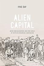 Alien Capital by Iyko Day (2016-03-11)