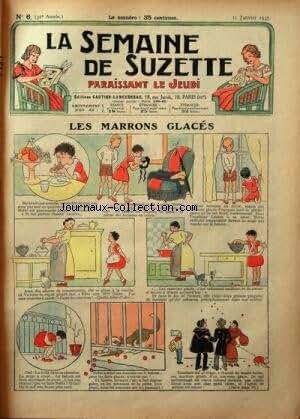 SEMAINE DE SUZETTE (LA) [No 6] du 10/01/1935 - LES MARRONS GLACES - BECASSINE A CLOCHER-LES-BECASSES -