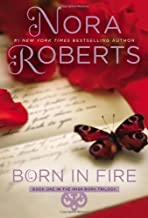 Born in Fire: The Born In Trilogy #1 (Concannon Sisters) by Roberts, Nora (2013) Paperback