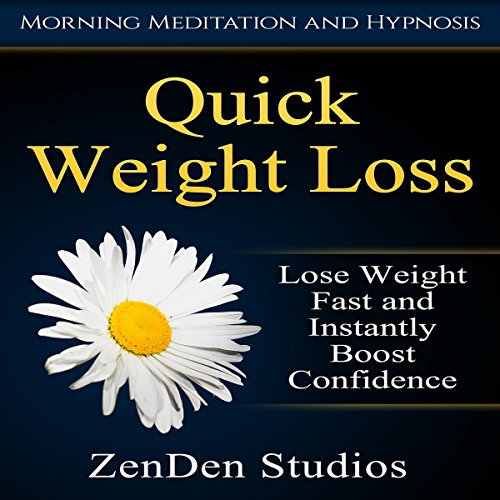 Quick Weight Loss     Lose Weight Fast and Instantly Boost Confidence via Morning Meditation and Hypnosis              By:                                                                                                                                 ZenDen Studios                               Narrated by:                                                                                                                                 ZenDen Studios                      Length: 3 hrs and 48 mins     5 ratings     Overall 4.4