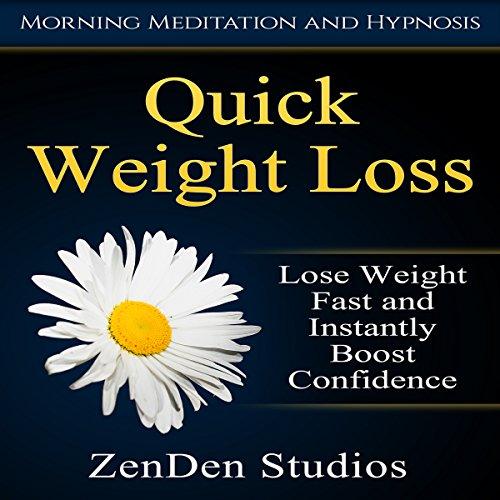 Quick Weight Loss Audiobook By ZenDen Studios cover art