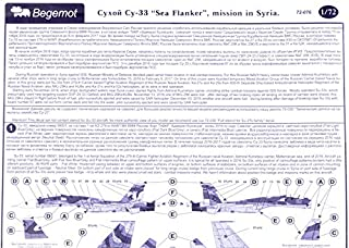Begemot Decals 1/72 Scale Sukhoi Su-33 Sea Flanker in Syria Under ADM Kuznetsov - 72076