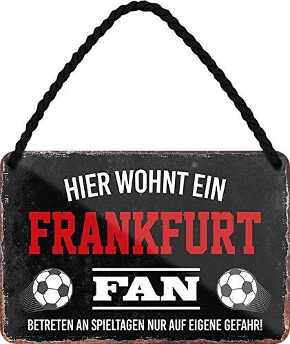 Blechschilder HIER WOHNT EIN Frankfurt Fan Hängeschild für Fußball Begeisterte Deko Artikel Schild Geschenkidee 18x12 cm