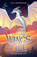 The Dangerous Gift (Wings of Fire, Book 14) (14)