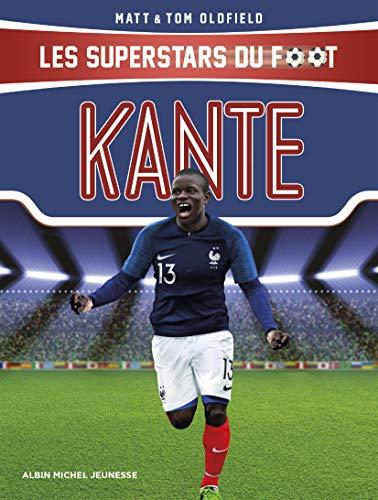 Kanté: Les Superstars du foot