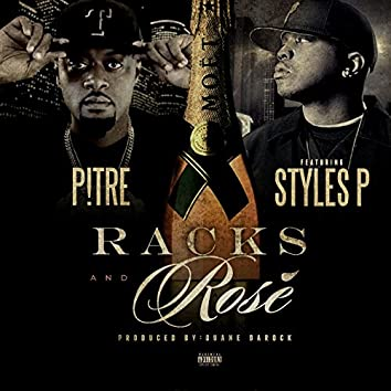 Racks and Rose` (feat. Styles P)