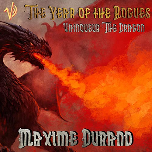 The Year of the Rogues: Vainqueur the Dragon, Book 2