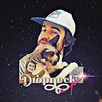 Dropneck EP