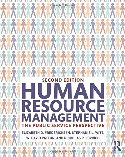 Compare Textbook Prices for Human Resource Management 2 Edition ISBN 9780765645869 by Fredericksen, Elizabeth D.,Witt, Stephanie L.,Patton, W. David,Lovrich, Nicholas P.