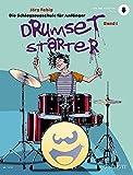 Drumset Starter: Die Schlagzeugschule für Anfänger. Band 1. Schlagzeug / Drumset. Ausgabe mit Online-Audiodatei. (Schott Pro Line)