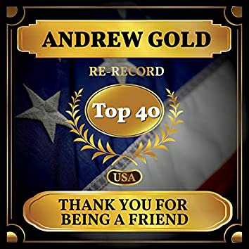 Thank You for Being a Friend (Billboard Hot 100 - No 25)