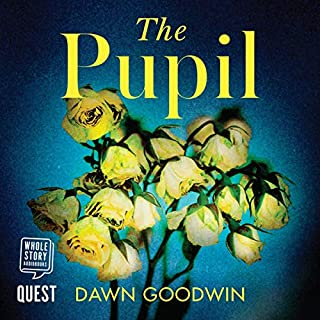 The Pupil                   By:                                                                                                                                 Dawn Goodwin                               Narrated by:                                                                                                                                 Jan Cramer                      Length: 9 hrs and 49 mins     1 rating     Overall 4.0