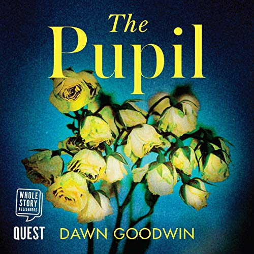 The Pupil audiobook cover art