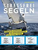 Stressfrei Segeln:  - www.hafentipp.de, Tipps für Segler