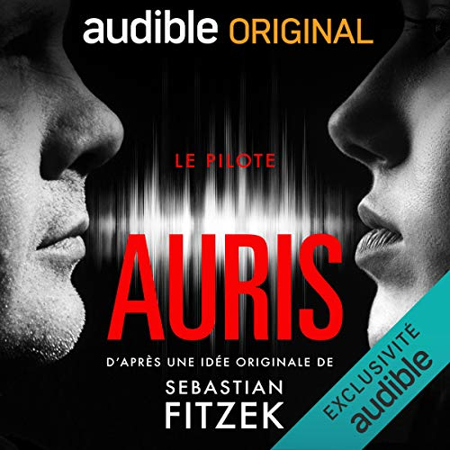 Auris - Le Pilote audiobook cover art