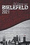 Ich komme aus BIELEFELD Wochenplaner 2021|ANLIEGER FREI|Stadt Silhouette rot schwarz silber A5...