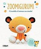 Zoomigurumi: 15 modèles d'animaux au crochet